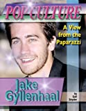 Jake Gyllenhaal, Gail Snyder, 1422203573