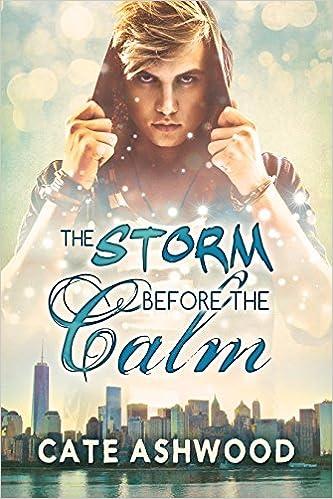 Télécharger le livre isbn no The Storm Before the Calm (Littérature Française) PDF by Cate Ashwood