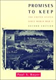 Promises to Keep, Ernest L. Boyer and Paul S. Boyer, 0395903866