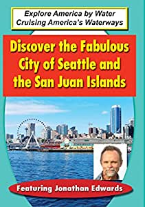 Discover the Fabulous City of Seattle & San Juan [Import]