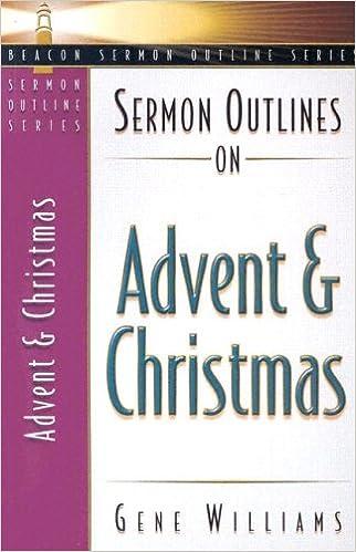 Christmas Sermon Outlines.Sermon Outlines On Advent And Christmas Beacon Sermon Outline
