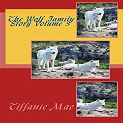 The Wolf Family Story Volume 3