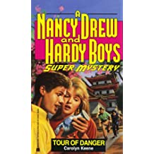 TOUR OF DANGER (NANCY DREW HARDY BOY SUPERMYSTERY 12)