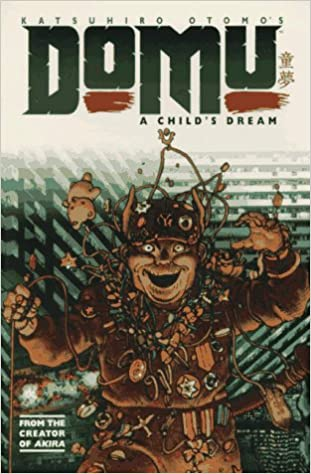 Domu: A Child\'s Dream: Katsuhiro Otomo: 9781569711408 ...