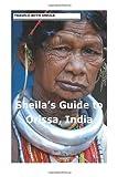 Sheila's Guide to Orissa, India, Sheila Simkin, 1481143077