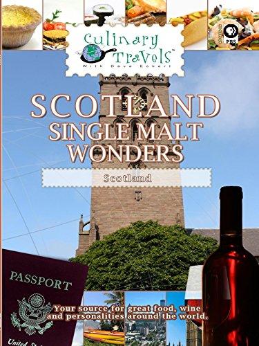 Culinary Travels - Scotland: Single Malt Wonders