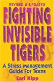 Fighting Invisible Tigers, Earl Hipp, 0915793806