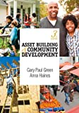 img - for Asset Building & Community Development by Gary P. (Paul) Green (2011-01-20) book / textbook / text book