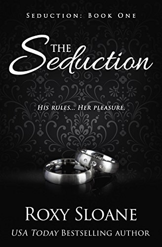 The Seduction by [Sloane, Roxy]