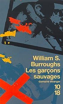 Les garçons sauvages par Burroughs