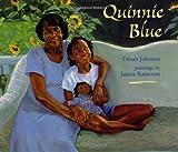 Quinnie Blue, Dinah Johnson, 0805043780