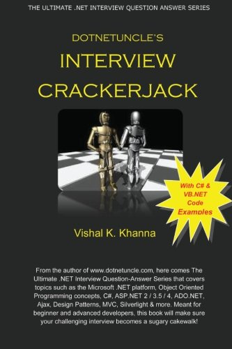 Download Dotnetuncle's Interview Crackerjack: The Ultimate .NET Interview Question-Answer Series pdf
