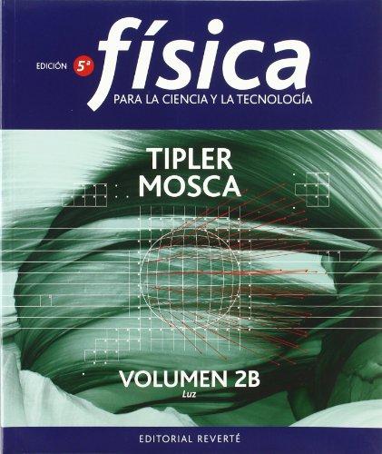 Descargar Libro Fisica Para La Ciencia Y La Tecnología. Luz. 2b Paul Allen Tipler