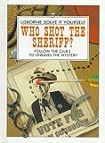 Who Shot the Sheriff?, Phil Roxbee Cox, 0881109126