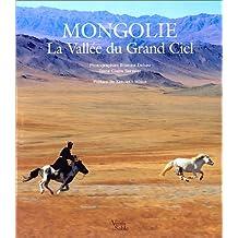 Mongolie, la vallee du grand ciel