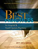 Best Practices for Hospital and Health-System Pharmacy, American Society of Health-System Pharmacists, 1585282685
