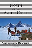 North of the Arctic Circle, Siegfried Bucher, 1552126854