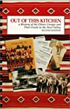 Out of This Kitchen : A History of the Ethnic Groups and Their Foods in the Steel Valley, Publassist Staff, 0963874500