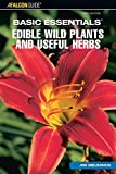 img - for Basic Essentials  Edible Wild Plants and Useful Herbs, 3rd (Basic Essentials Series) book / textbook / text book