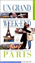 UN GRAND WEEK-END A PARIS