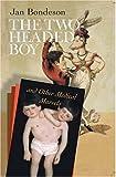 The Two Headed Boy, Jan Bondeson, 080148958X