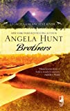 Brothers, Angela Hunt, 0373786433