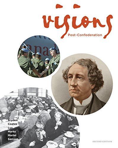 Visions : The Canadian History Modules Project: Post-Confederation