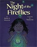 The Night of the Fireflies, Karen B. Winnick, 1563977257