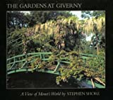 Front cover for the book The Gardens at Giverny: A View of Monet's World by Gerald Van Der Kemp