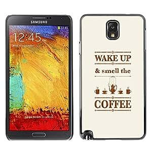FECELL CITY // Duro Aluminio Pegatina PC Caso decorativo Funda Carcasa de Protección para Samsung Note 3 N9000 N9002 N9005 // Wake Up Quote Brown Text