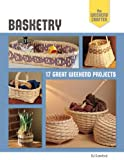 The Weekend Crafter: Basketry, B. J. Crawford, 145470179X