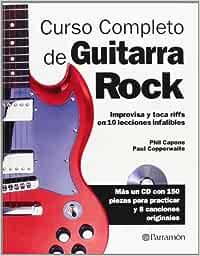 Curso completo de guitarra de rock (Música): Amazon.es: Capone ...