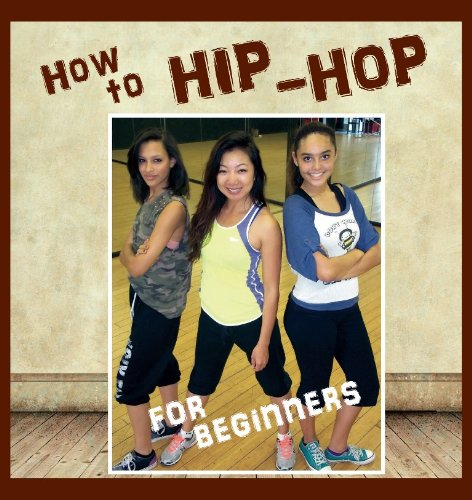 How to Hip Hop: For Beginners