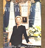 An Invitation To The White House : At Home With History