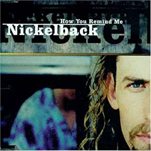 Nickelback - How You Remind ME - Amazon.com Music