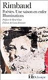 Poésies - Derniers vers - Une saison en enfer - Illuminations par Rimbaud