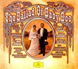 Classical Music : Moore / LaTouche: The Ballad of Baby Doe