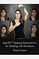 400 EFT Tapping Statements for Dealing with Emotions Paperback