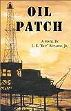 Oil Patch, L. E. Buzarde, 1401058310