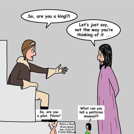 Rich Diesslins Funny Cartoon Gospel Cartoons John 18 33