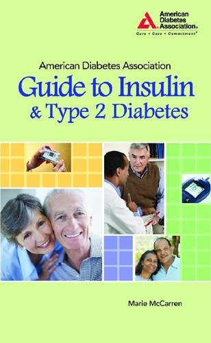 Download American Diabetes Association Guide to Insulin and Type 2 Diabetes PDF