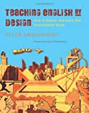 img - for Teaching English by Design: How to Create and Carry Out Instructional Units book / textbook / text book