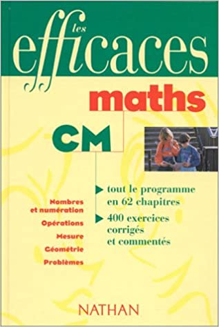 MATHS CM. Nombres et numération, Opérations, Mesure, Géométrie, Problèmes pdf