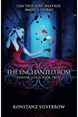 The Enchanted Rose (Finding Gold) (Volume 2) Paperback