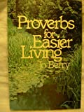 Proverbs for Easier Living, Jo Berry, 0830707484