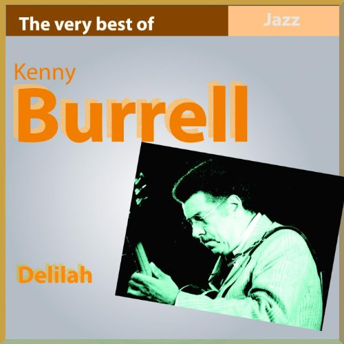 The Very Best of Kenny Burrell...