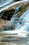 Earth, the Forgotten Temple, Niki Collins-Queen, 0967211204