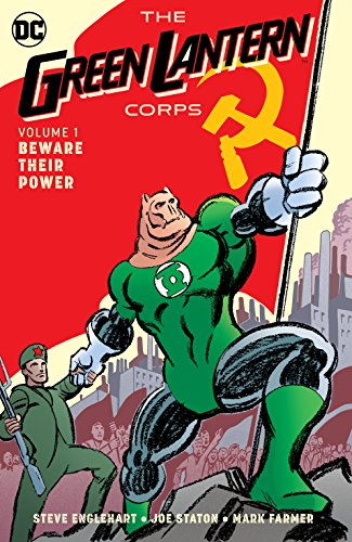 Green Lantern Corps (1986-1988) Vol. 1: Beware Their - Corp Mark Green