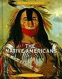 The Native Americans, Virginia Schomp, 0761425500