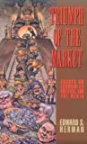 Triumph of the Market, Edward S. Herman, 089608521X